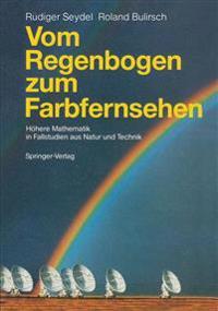 Vom Regenbogen zum Farbfernsehen : Hoh