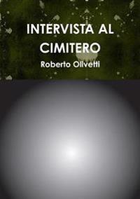 Intervista Al Cimitero