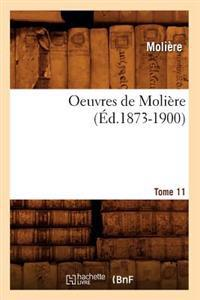 Oeuvres de Moli�re. Tome 11 (�d.1873-1900)