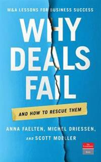 Why Deals Fail: And How to Rescue Them