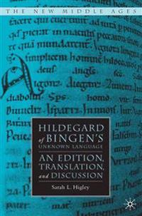 Hildegard of Bingen's Unknown Language