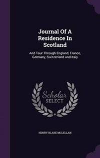 Journal of a Residence in Scotland