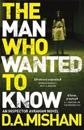 Man who wanted to know