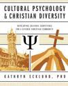 Cultural Psychology & Christian Diversity