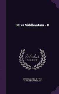 Saiva Siddhantam - II
