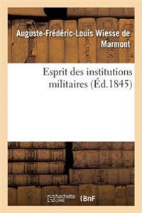 Esprit Des Institutions Militaires