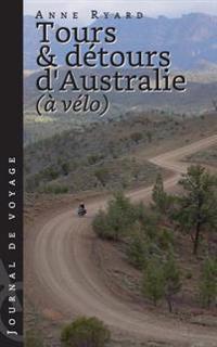Tours Et Detours D'Australie a Velo