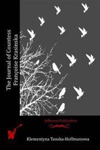 The Journal of Countess Francoise Krasinska