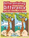Differentiating Difference: Spot the Difference Activity Book