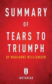 Summary of Tears to Triumph