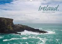 Ireland. Wild Atlantic Views / UK-Version 2017