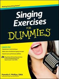 Singing Exercises for Dummies, with CD [With CDROM]