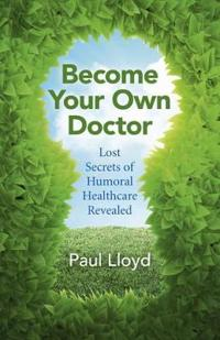 Become Your Own Doctor