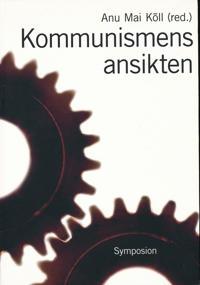Kommunismens ansikten : repression, övervakning och svenska reaktioner