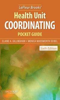 LaFleur Brooks' Health Unit Coordinating Pocket Guide