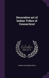 Decorative Art of Indian Tribes of Connecticut
