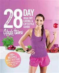 The bikini body 28-day healthy eating & lifestyle guide - 200 recipes, week