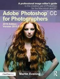 Adobe Photoshop CC for Photographers 2016