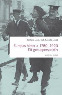 Europas historia 1780-1920 : ett genusperspektiv