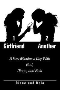 1 Girlfriend 2 Another