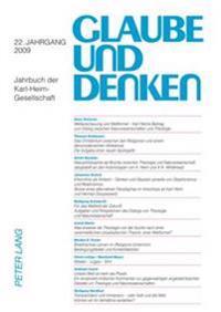 Glaube Und Denken: Jahrbuch Der Karl-Heim-Gesellschaft- 22. Jahrgang 2009