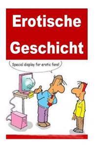 Erotische Geschichten: Most Erotic Short Stories (German)