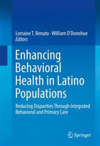 Enhancing Behavioral Health in Latino Populations