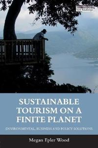 Sustainable Tourism on a Finite Planet