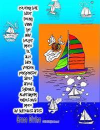 Coloring BOK Bater Seiling Vann Sjo Hav Bolger Moro Til Alle Barn Voksen Pensjonister Skole Arbeid Sykehus Aldershjem Enkelt Niva Moro AV Surrealist A