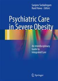 Psychiatric Care in Severe Obesity