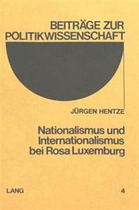 Nationalismus Und Internationalismus Bei Rosa Luxemburg