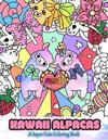 Kawaii Alpacas: A Super Cute Coloring Book