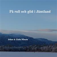 På rull och glid i Jämtland