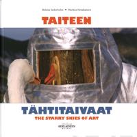 Taiteen tähtitaivaat - The Starry Skies of Art