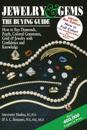 Jewelry & Gems--The Buying Guide, 8th Edition: How to Buy Diamonds, Pearls, Colored Gemstones, Gold & Jewelry with Confidence and Knowledge