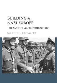 Building a Nazi Europe