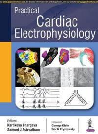Practical Cardiac Electrophysiology