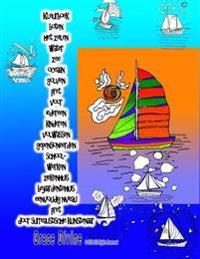 Kleurboek Boten Het Zeilen Water Zee Oceaan Golven Pret Voor Iedereen Kinderen Volwassen Gepensioneerden School- Werken Ziekenhuis Bejaardentehuis Een