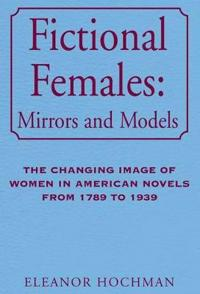 Fictional Females Mirrors and Models