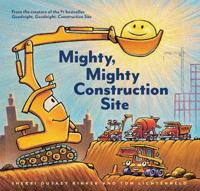 Mighty  Mighty Construction Site - Sherri Duskey Rinker - böcker (9781452152165)     Bokhandel