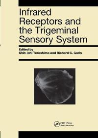 Infrared Receptors and the Trigeminal Sensory System