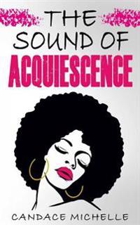 The Sound of Acquiescence