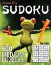 Famous Frog Sudoku 500 Medium Puzzles: A Sharper Pencil Series Book