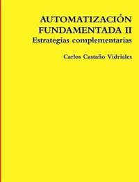 Automatizacion Fundamentada II Estrategias Complementarias