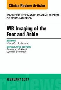 Mr Imaging of the Foot and Ankle