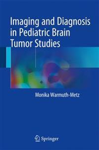 Imaging and Diagnosis in Pediatric Brain Tumor Studies