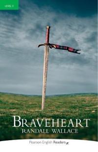 Level 3: Braveheart