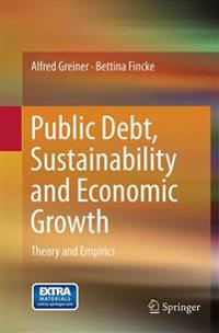 Public Debt, Sustainability and Economic Growth