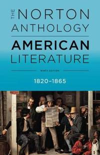 The Norton Anthology of American Literature 1820-1865