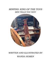 Minpins: King of the Toys: Mini Tells You Why